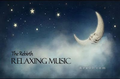 Relaxing Music 2014 -The Rebirth