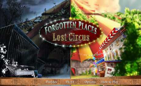 Forgotten Places: Lost Circus (Full)