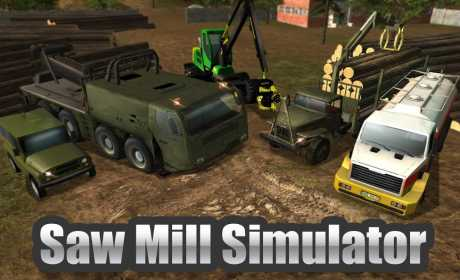 Sawmill Driver Simulator 3D