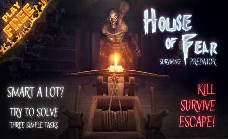 House of Fear: Surviving Predator