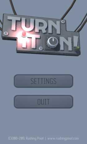 Turn It On!